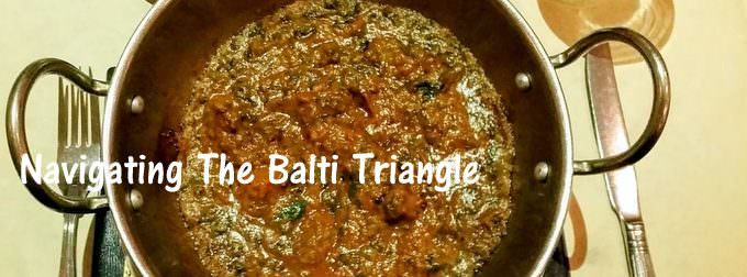 Navigating The Balti Triangle
